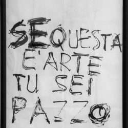 Giuseppe Chiari, Se questa è arte…, 1994 pennarello su carta 70 x 100 cm