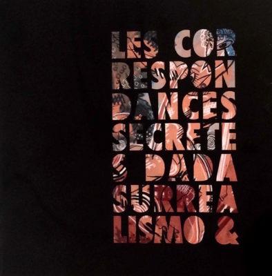 Les Correspondance Secretes Dada Surrealismo & - Catalogo mostra